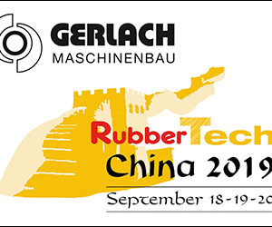 Retrouvez Gerlach au RubberTech China